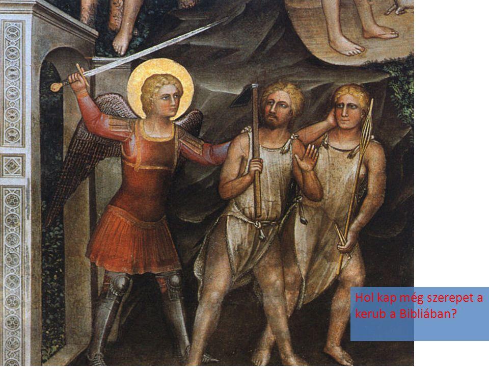 Hol kap még szerepet a kerub a Bibliában