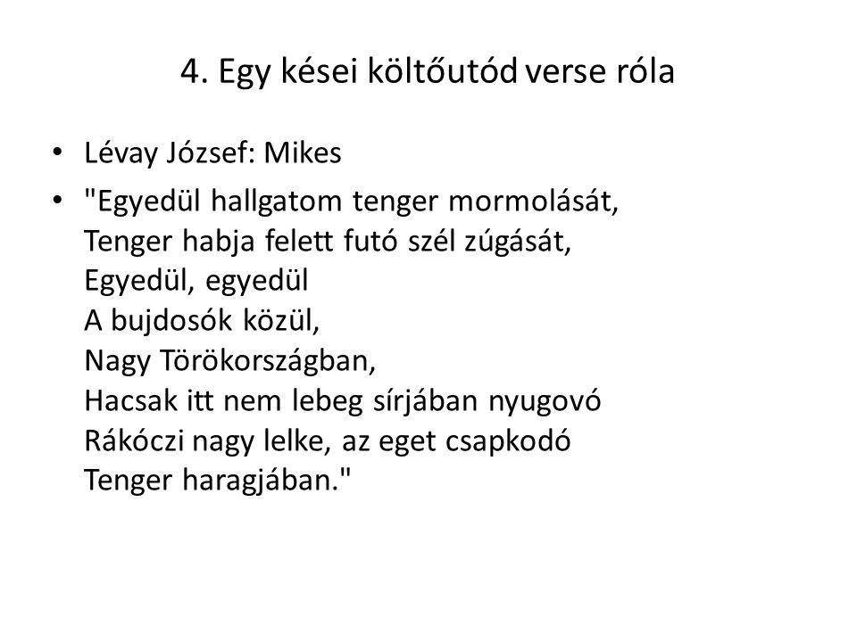 4. Egy kései költőutód verse róla