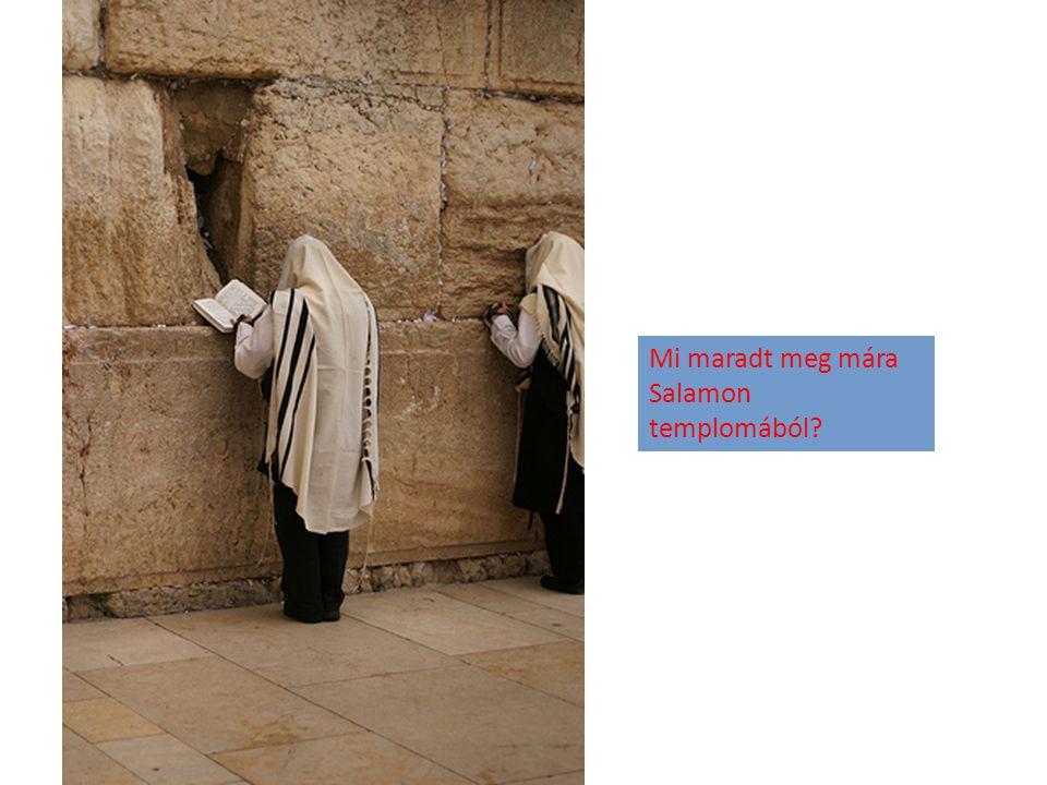 Mi maradt meg mára Salamon templomából