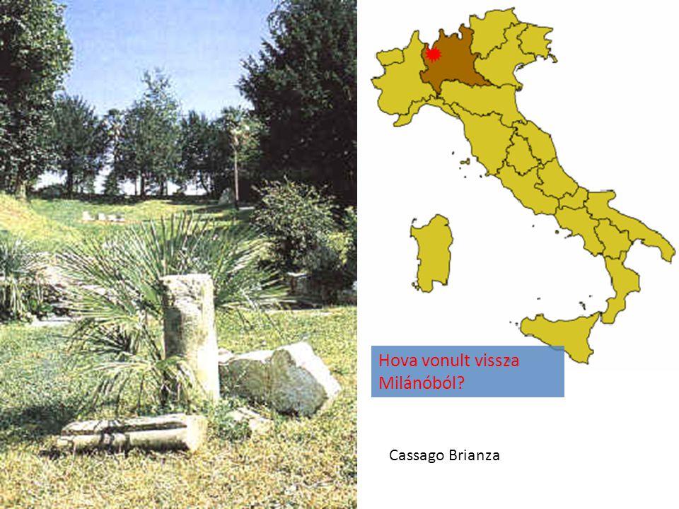 Hova vonult vissza Milánóból