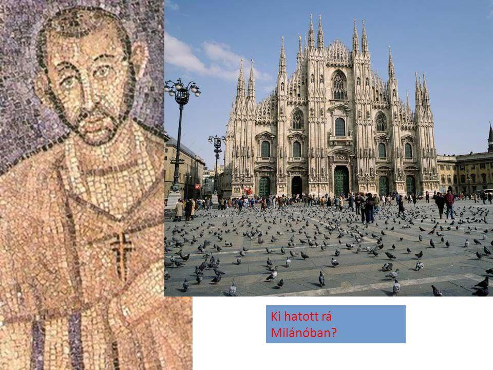 Ki hatott rá Milánóban