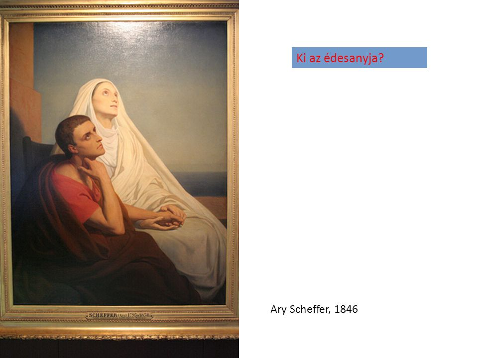Ki az édesanyja Ary Scheffer, 1846