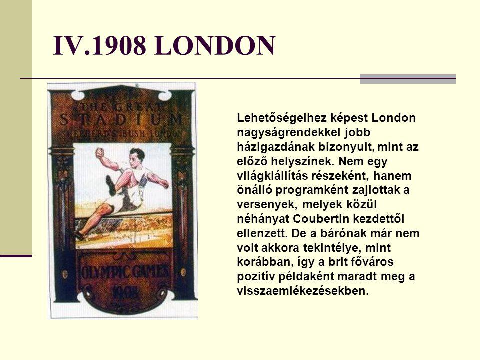 IV.1908 LONDON