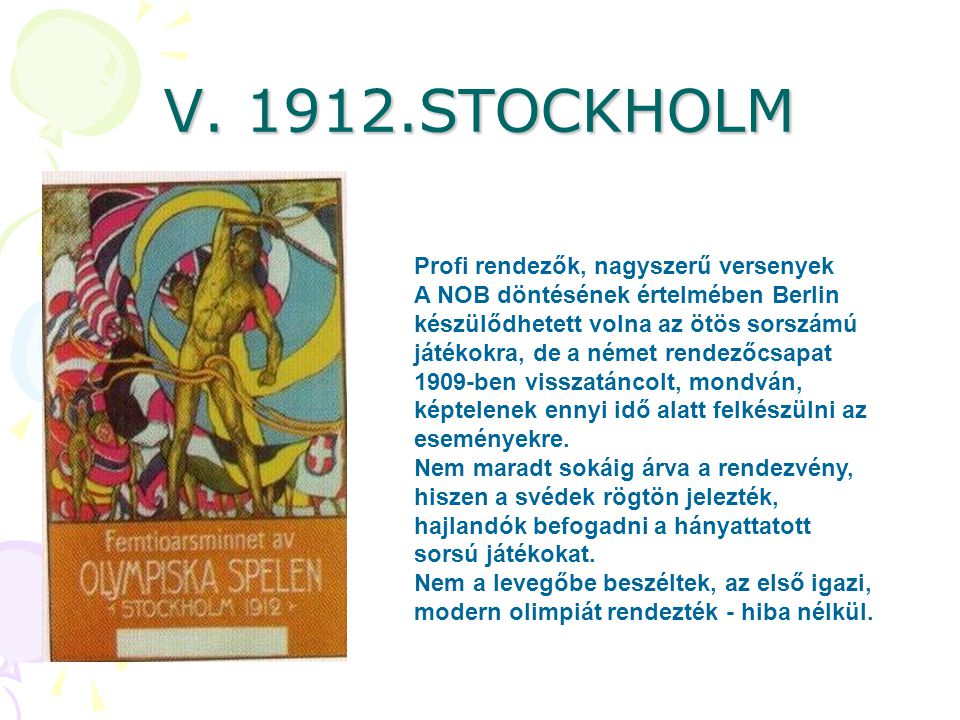 V. 1912.STOCKHOLM Profi rendezők, nagyszerű versenyek