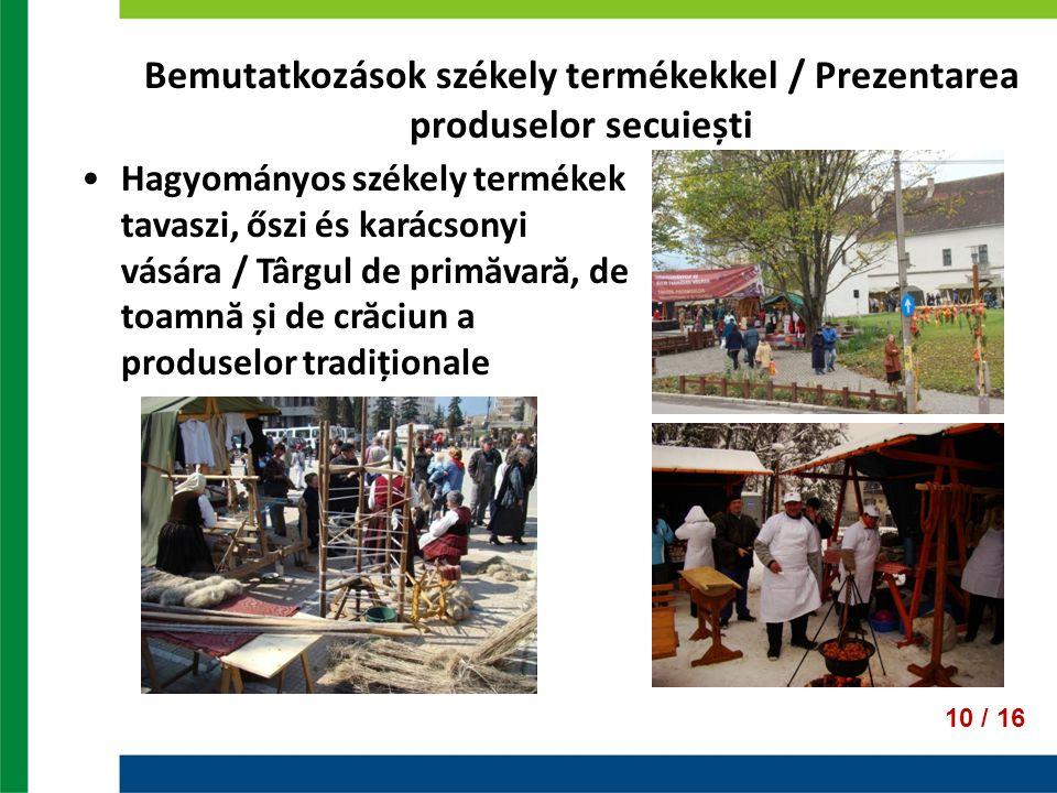 Bemutatkozások székely termékekkel / Prezentarea produselor secuiești