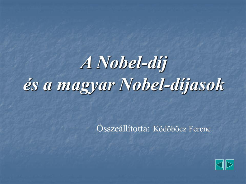 és a magyar Nobel-díjasok