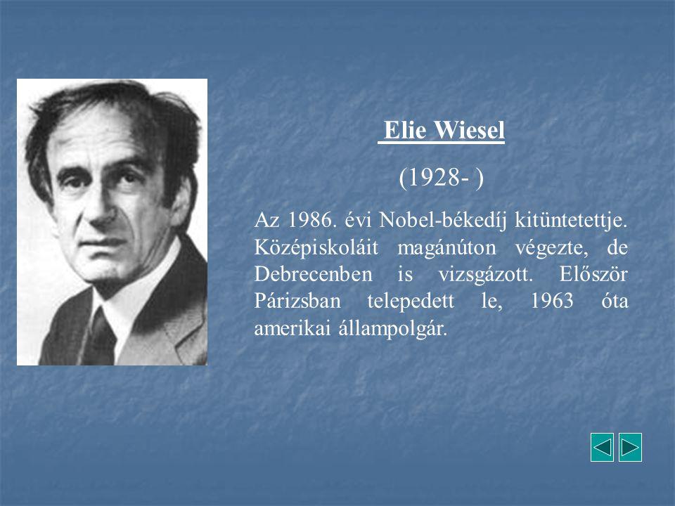 Elie Wiesel (1928- )