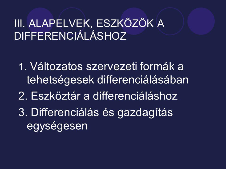 III. ALAPELVEK, ESZKÖZÖK A DIFFERENCIÁLÁSHOZ