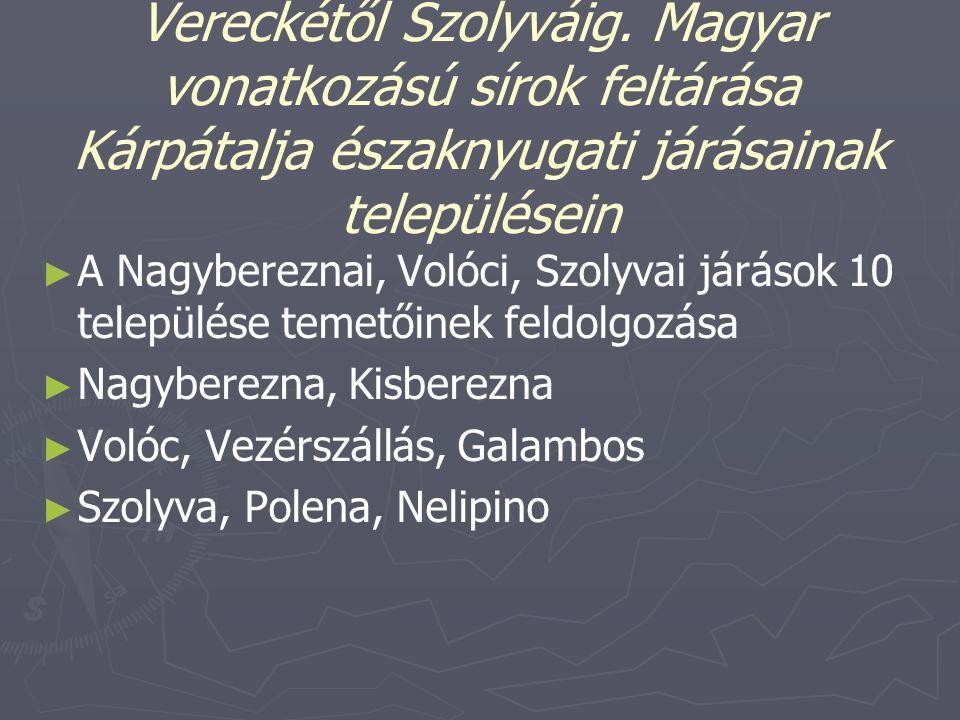 Magyar síremlékek nyomában Vereckétől Szolyváig
