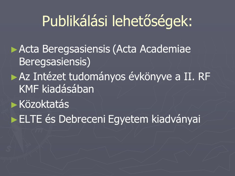 Publikálási lehetőségek: