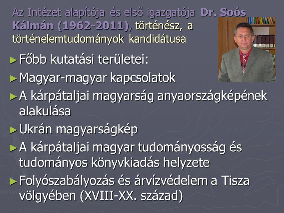 Főbb kutatási területei: Magyar-magyar kapcsolatok