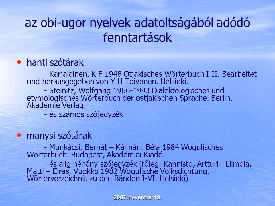 az obi-ugor nyelvek adatoltságából adódó fenntartások