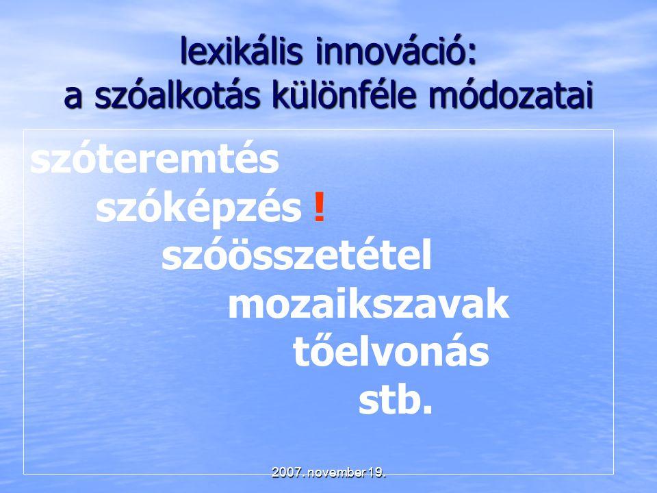 lexikális innováció: a szóalkotás különféle módozatai
