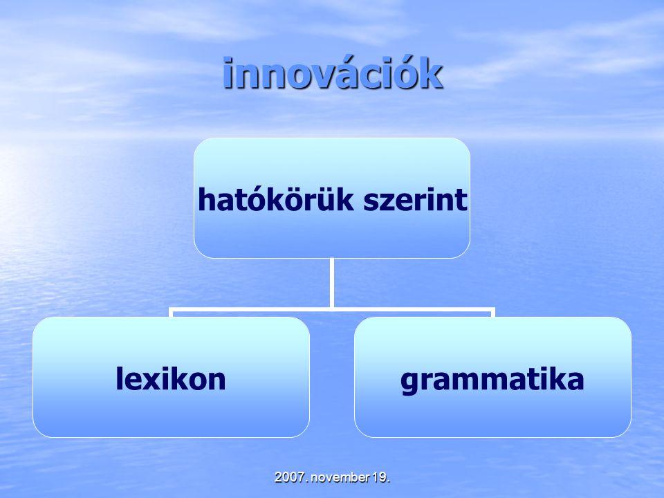 innovációk 2007. november 19.