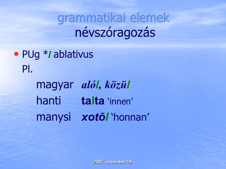 grammatikai elemek névszóragozás