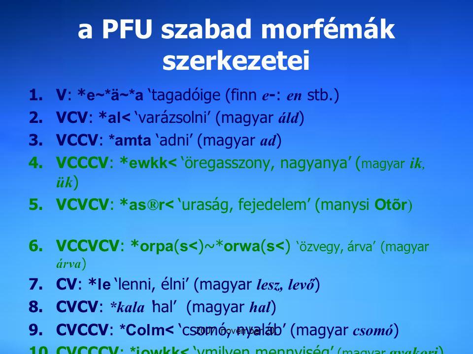 a PFU szabad morfémák szerkezetei