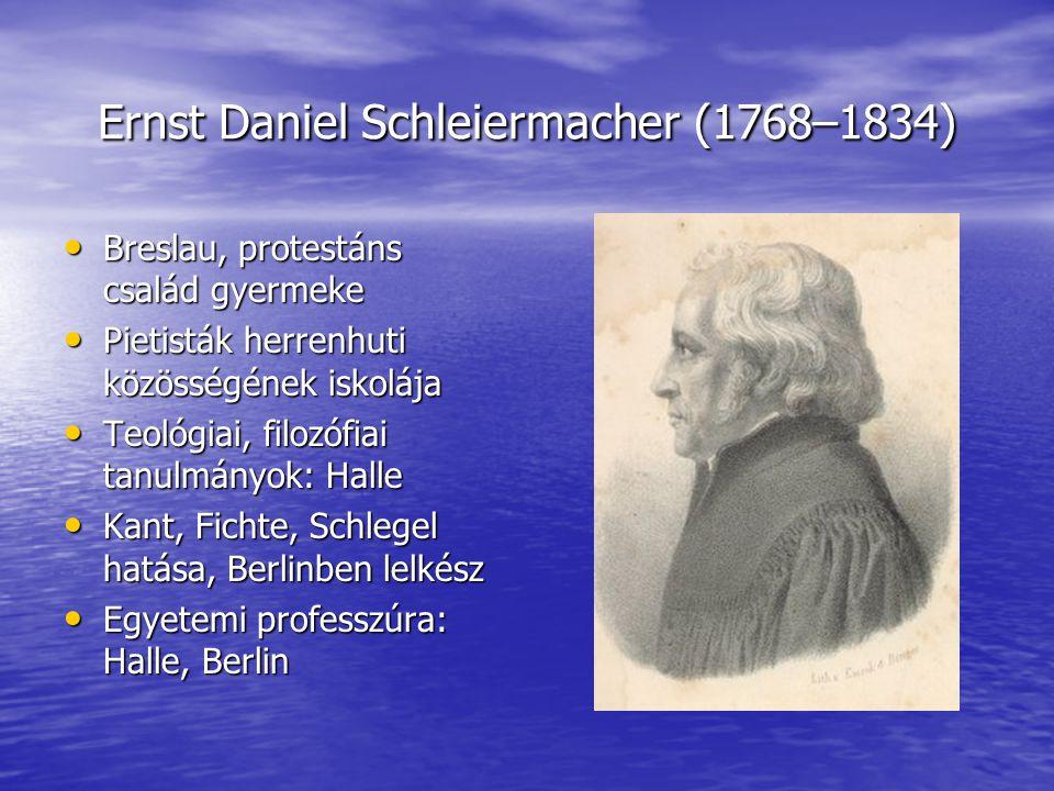 Ernst Daniel Schleiermacher (1768–1834)