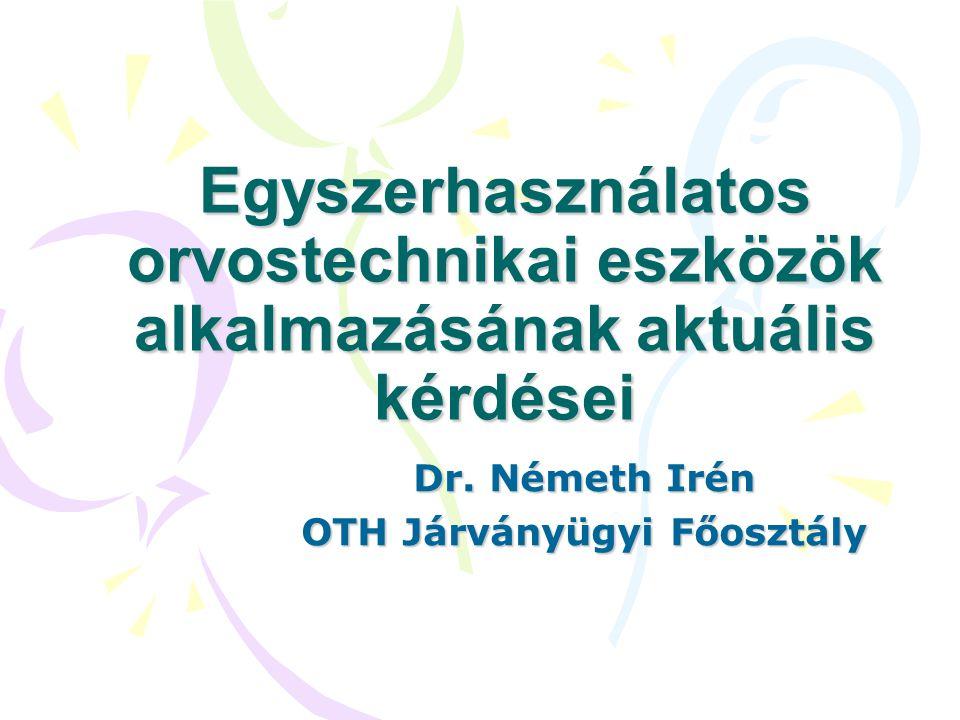 Dr. Németh Irén OTH Járványügyi Főosztály