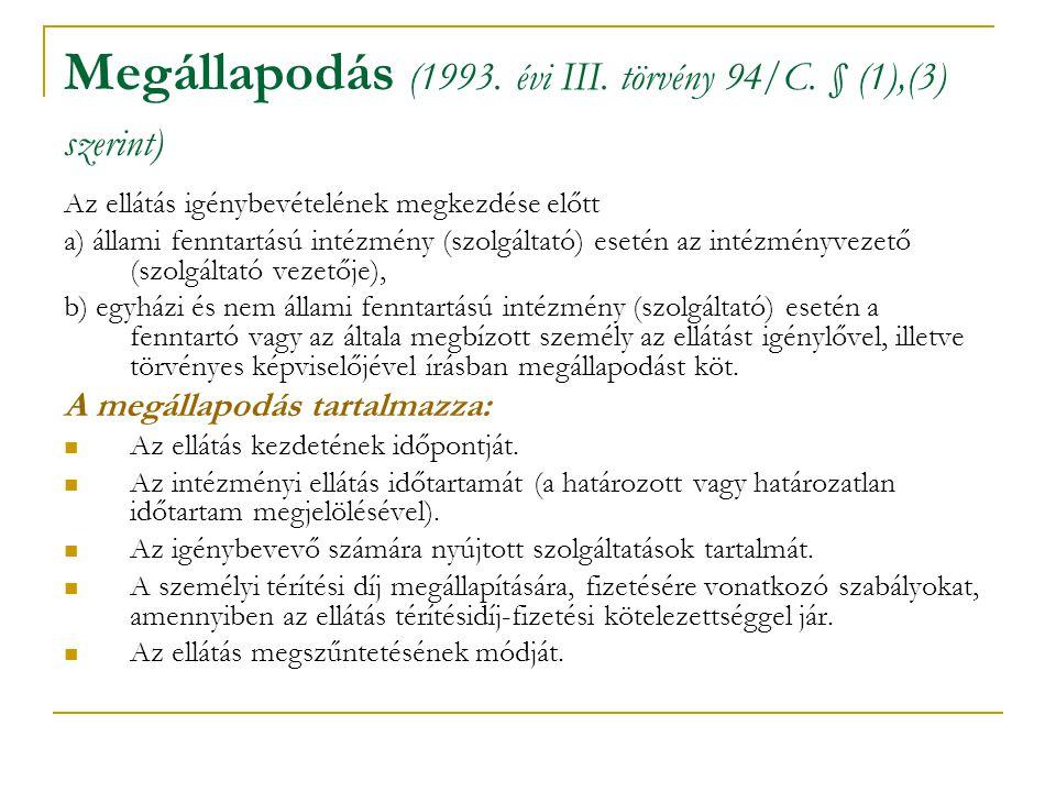 Megállapodás (1993. évi III. törvény 94/C. § (1),(3) szerint)