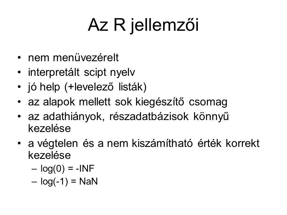 Az R jellemzői nem menüvezérelt interpretált scipt nyelv