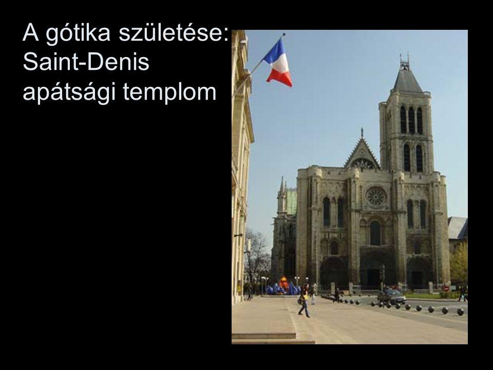 A gótika születése: Saint-Denis apátsági templom
