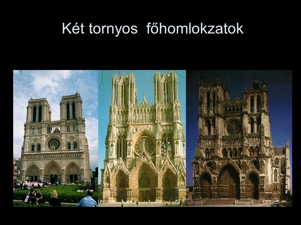 Két tornyos főhomlokzatok