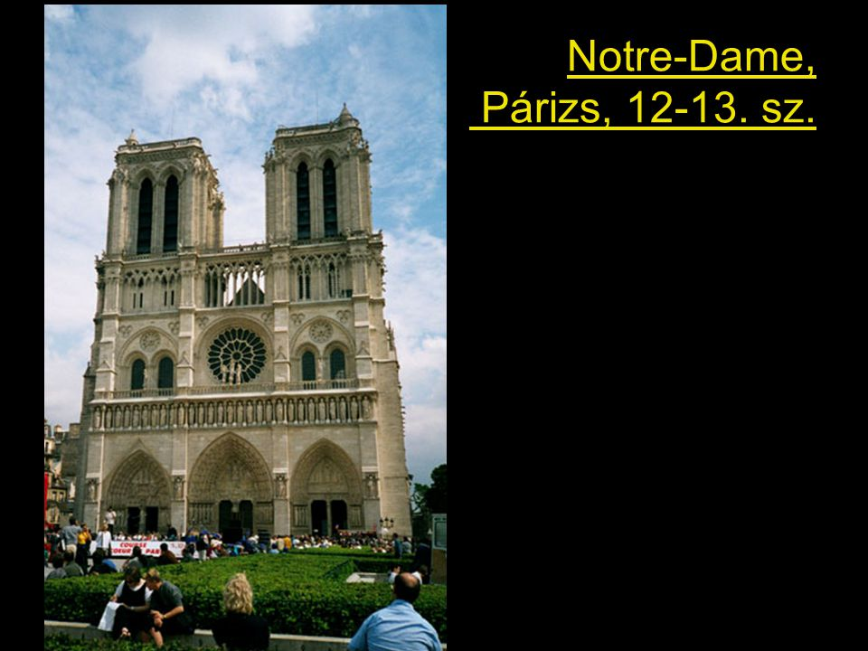 Notre-Dame, Párizs, 12-13. sz.