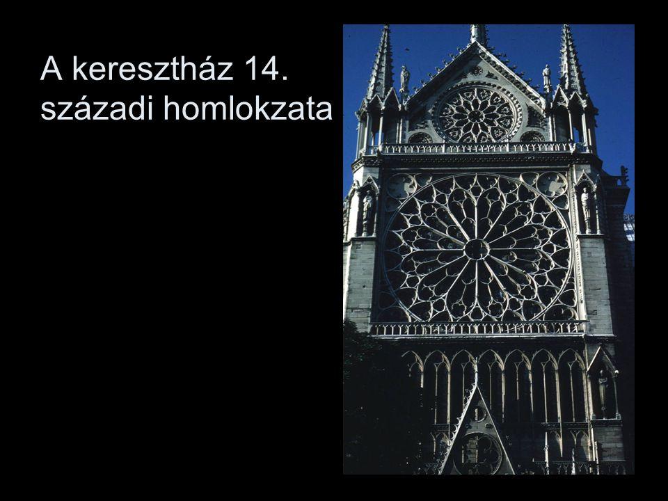 A keresztház 14. századi homlokzata