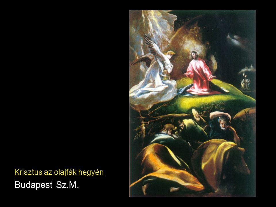 Krisztus az olajfák hegyén