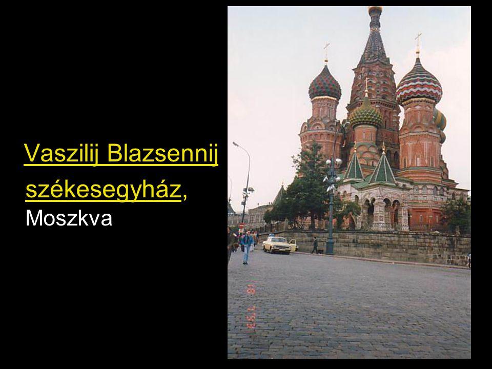 Vaszilij Blazsennij székesegyház, Moszkva