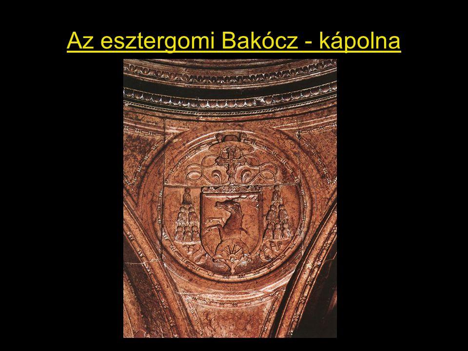 Az esztergomi Bakócz - kápolna