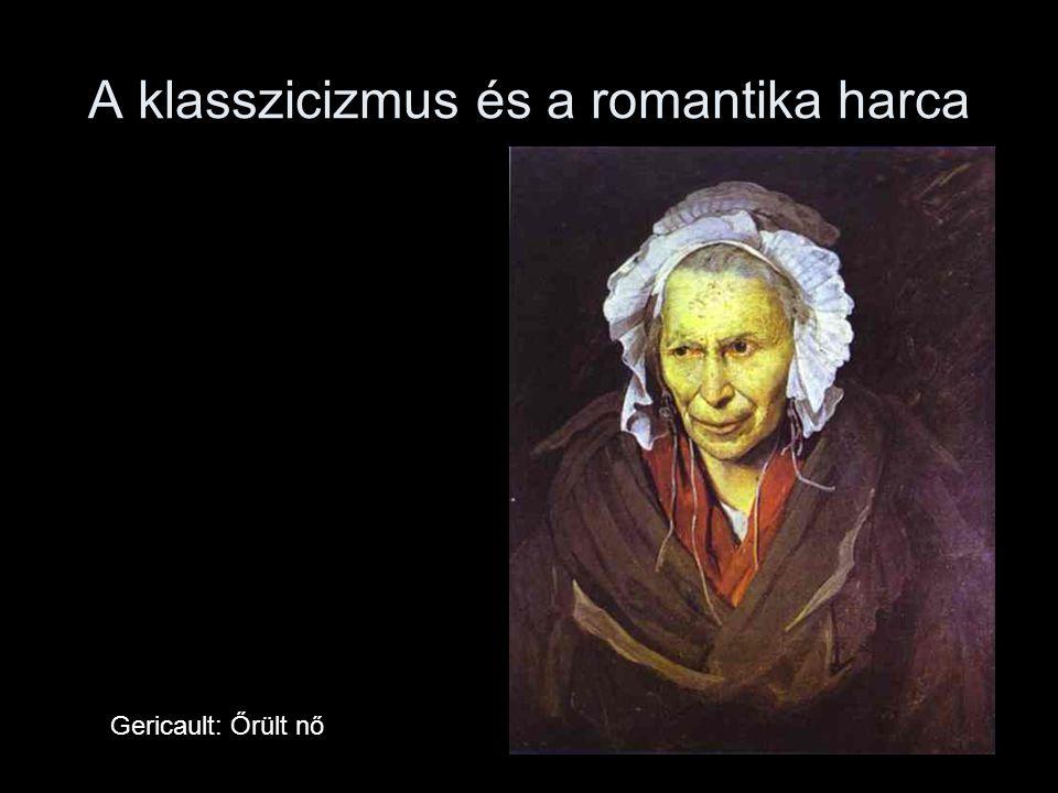 A klasszicizmus és a romantika harca