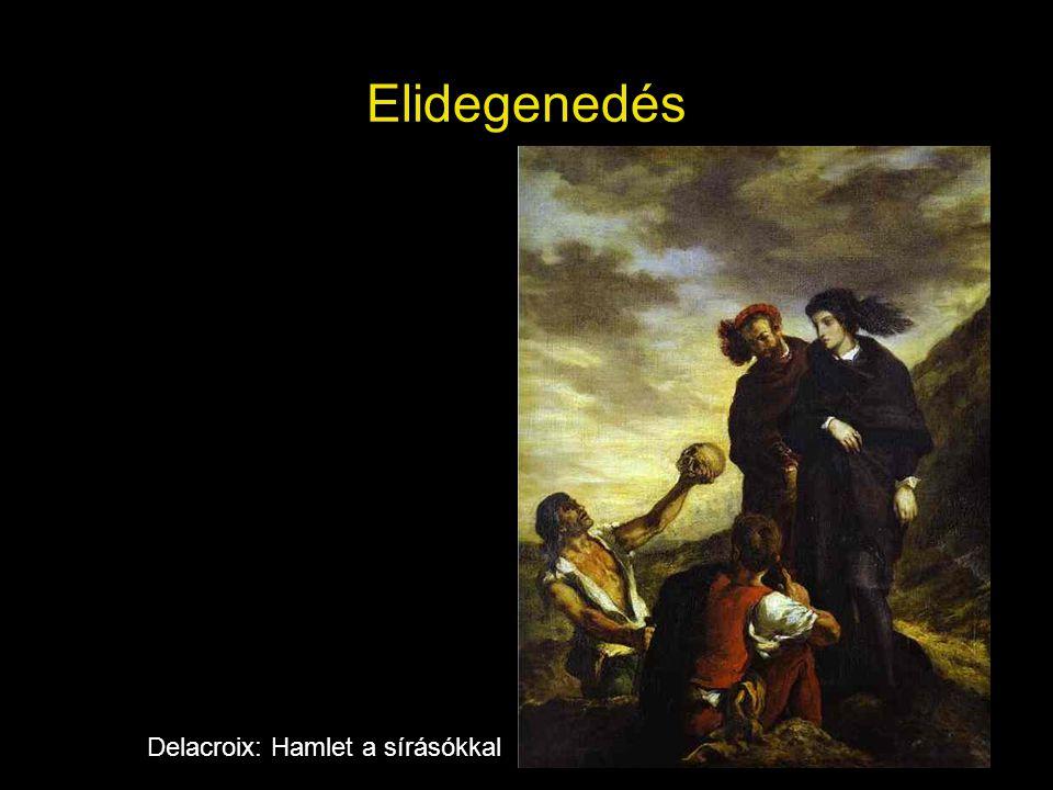 Elidegenedés Delacroix: Hamlet a sírásókkal