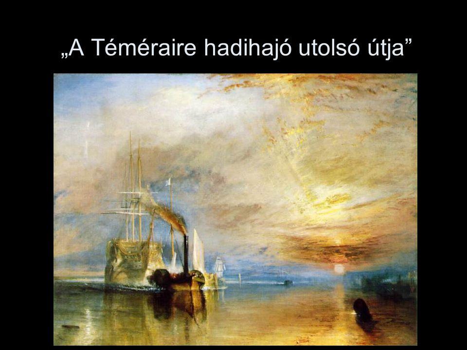 """""""A Téméraire hadihajó utolsó útja"""