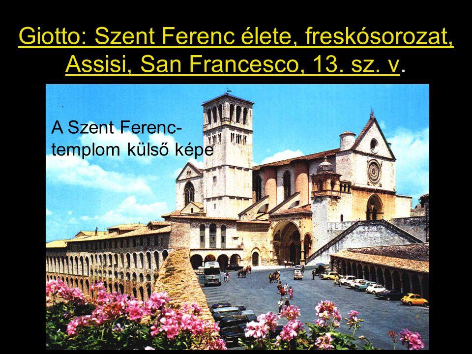 Giotto: Szent Ferenc élete, freskósorozat, Assisi, San Francesco, 13