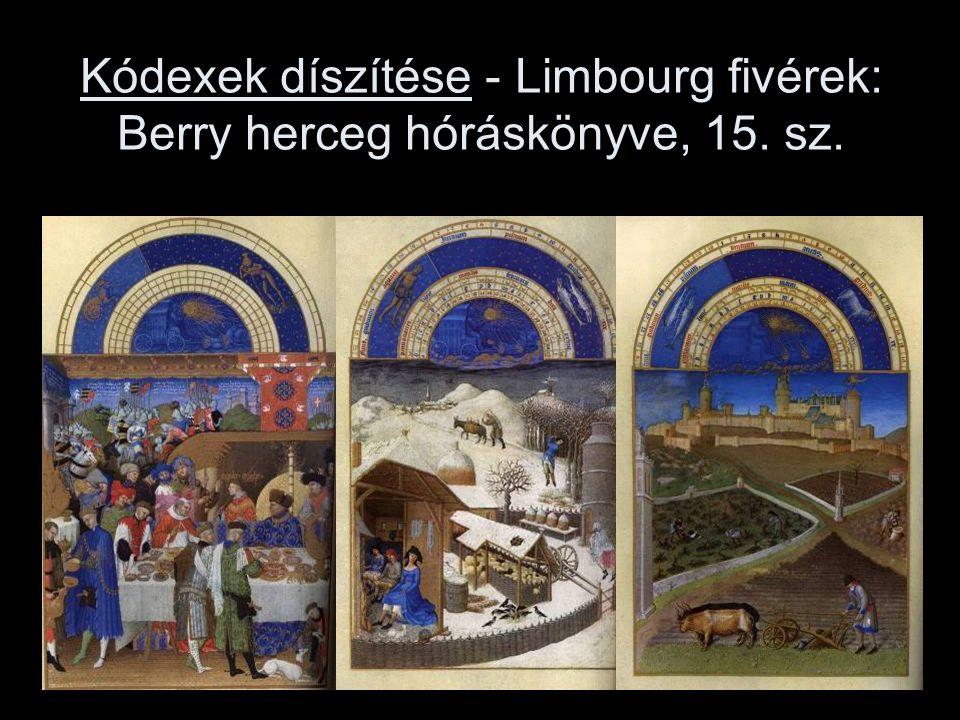 Kódexek díszítése - Limbourg fivérek: Berry herceg hóráskönyve, 15. sz.