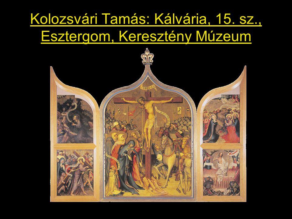 Kolozsvári Tamás: Kálvária, 15. sz., Esztergom, Keresztény Múzeum