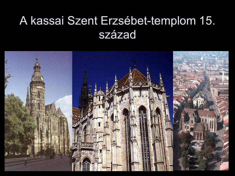 A kassai Szent Erzsébet-templom 15. század