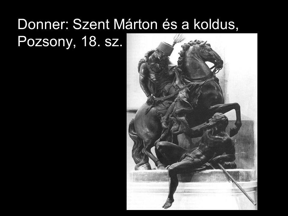 Donner: Szent Márton és a koldus, Pozsony, 18. sz.