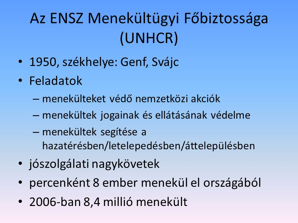 Az ENSZ Menekültügyi Főbiztossága (UNHCR)