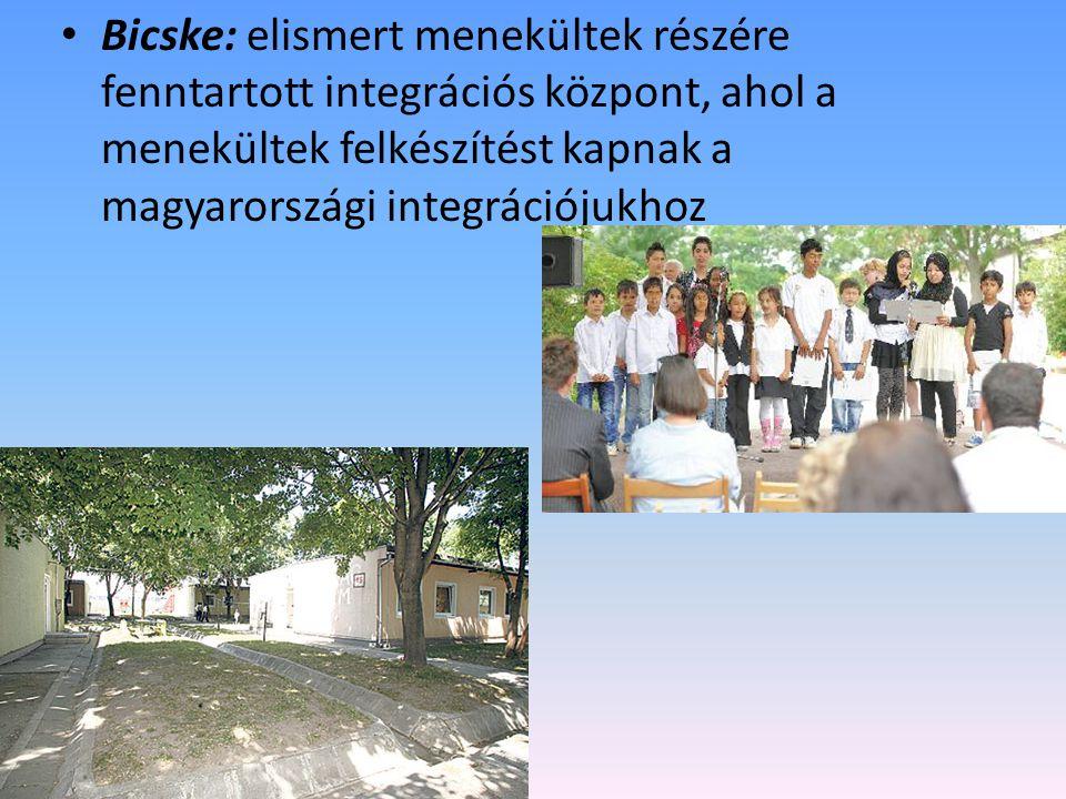 Bicske: elismert menekültek részére fenntartott integrációs központ, ahol a menekültek felkészítést kapnak a magyarországi integrációjukhoz