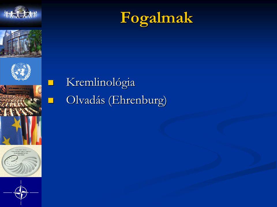 Fogalmak Kremlinológia Olvadás (Ehrenburg)