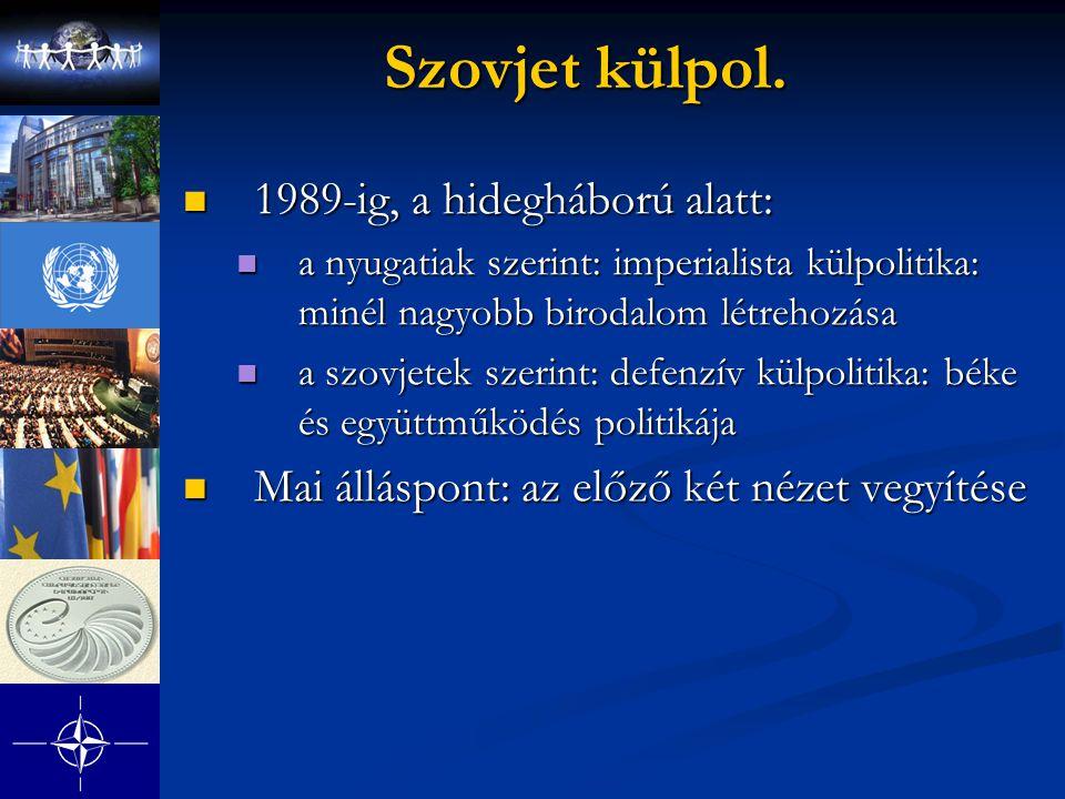 Szovjet külpol. 1989-ig, a hidegháború alatt: