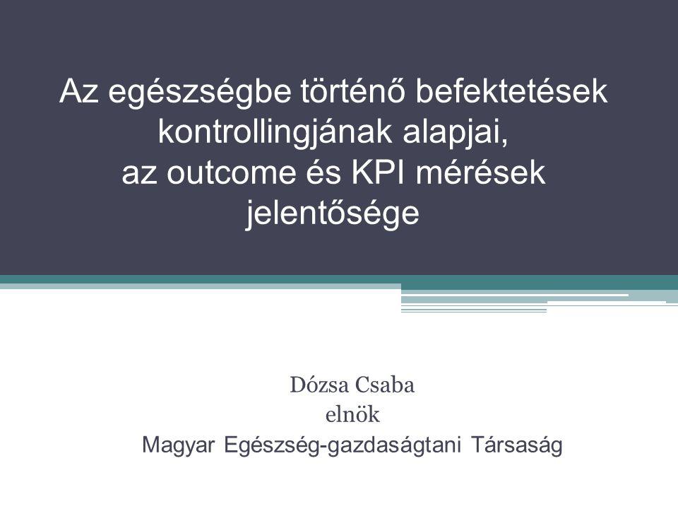 Dózsa Csaba elnök Magyar Egészség-gazdaságtani Társaság