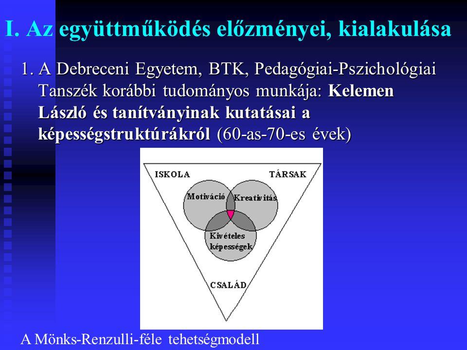 I. Az együttműködés előzményei, kialakulása