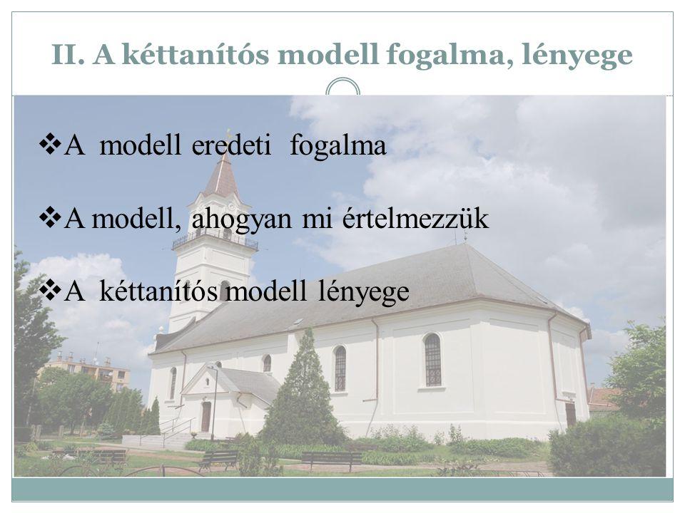 II. A kéttanítós modell fogalma, lényege