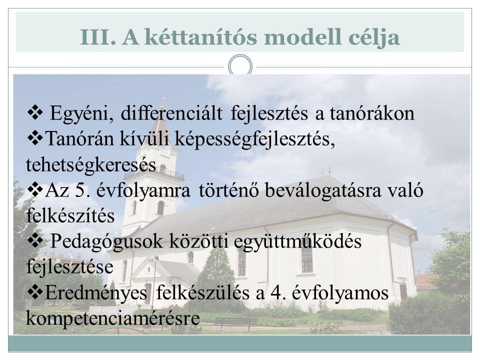 III. A kéttanítós modell célja