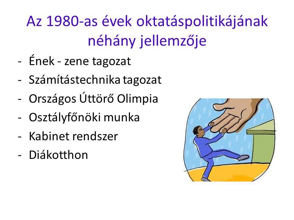 Az 1980-as évek oktatáspolitikájának néhány jellemzője