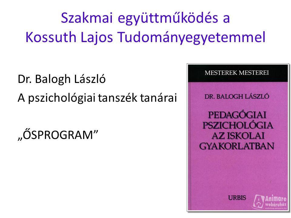 Szakmai együttműködés a Kossuth Lajos Tudományegyetemmel