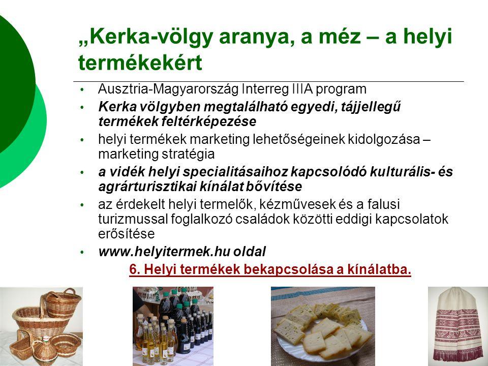 """""""Kerka-völgy aranya, a méz – a helyi termékekért"""